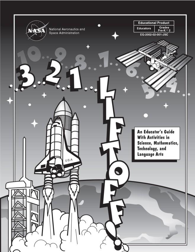 NASA Liftoff Off Interdisciplinary Lessons and Activities, Grades K-4